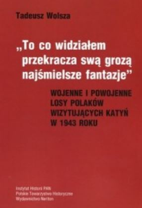 Losy Polaków wizytujących Katyń