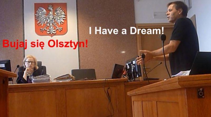 wysoki sądzie I Have a Dream Radzę oskarżycielowi