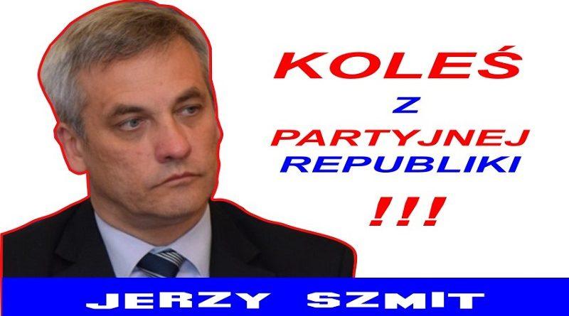 Jerzy Szmit - Koleś z partyjnej republiki