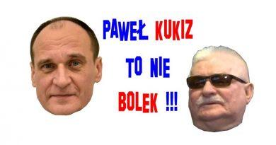 Paweł Kukiz to nie Bolek