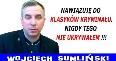 Nawiązuję do klasyków kryminału - Wojciech Sumliński