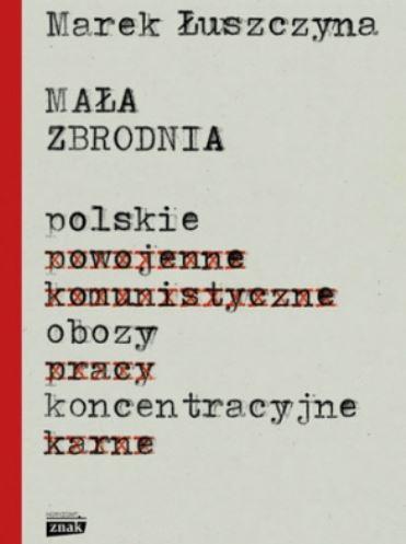 Marek Łuszczyna - Mała zbrodnia