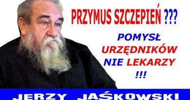 Przymus szczepień - Dr Jerzy Jaśkowski