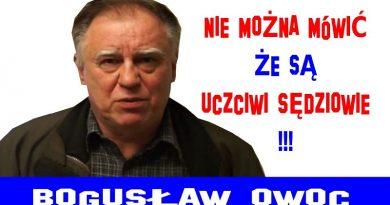 Bogusław Owoc - Nie można mówić, że są uczciwi sędziowie