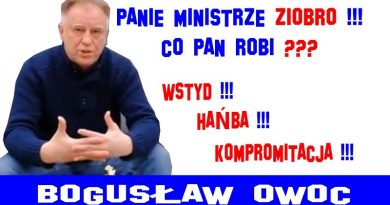 Bogusław Owoc - Panie ministrze Ziobro