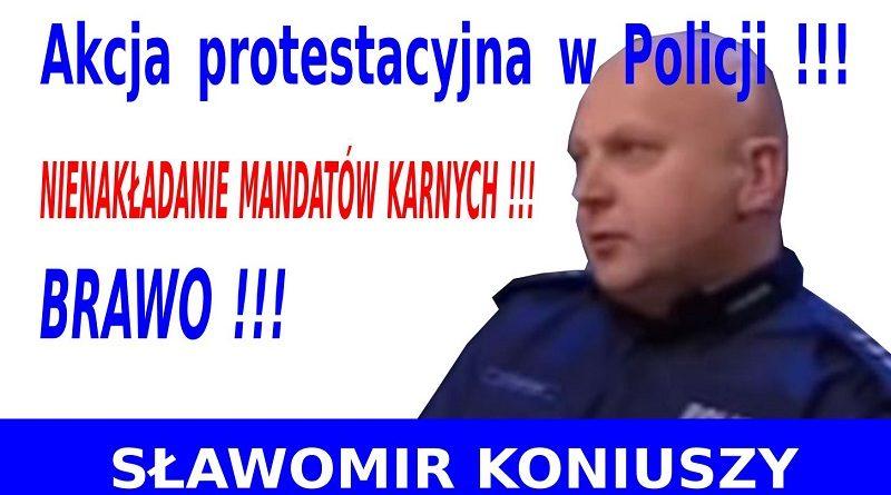 Akcja protestacyjna w Policji - Sławomir Koniuszy
