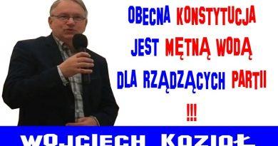 Wojciech Kozioł - Obecna Konstytucja jest mętną wodą