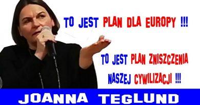 Joanna Teglund - To jest plan zniszczenia naszej cywilizacji