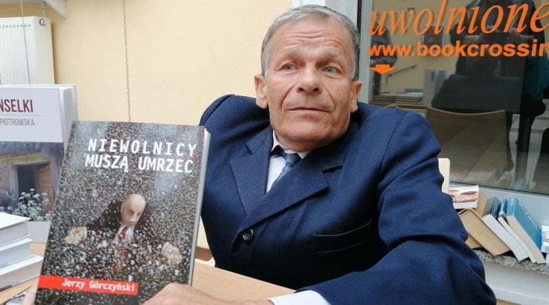 Jerzy Górczyński - Niewolnicy muszą umrzeć - 11.05.2019 - fot. Stanisław Olsztyn