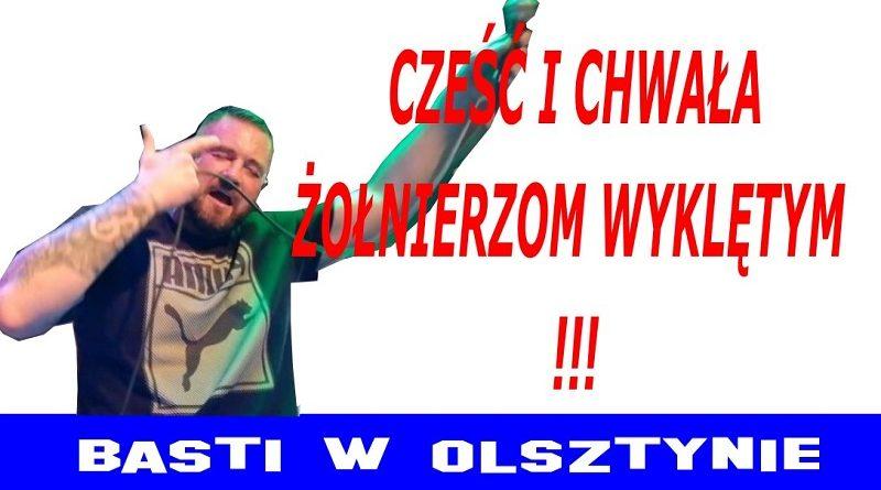Basti w Olsztynie - Cześć i Chwała Żołnierzom Wyklętym