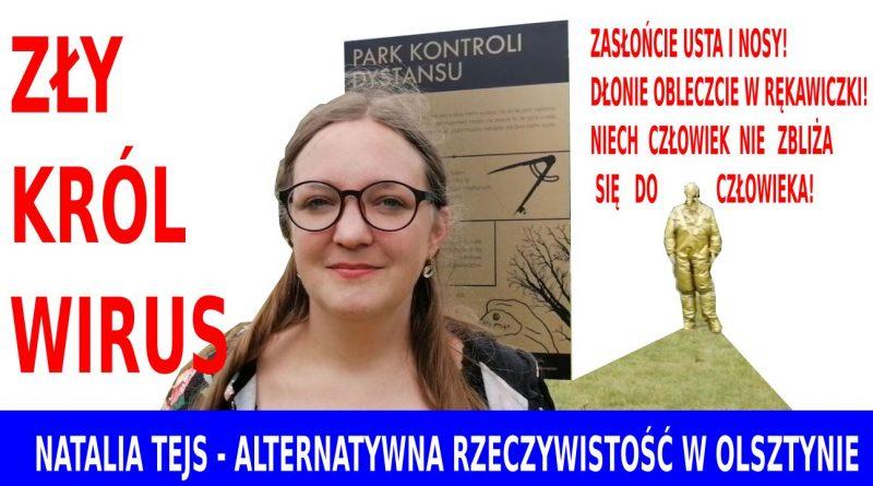 Natalia Tejs - Park Kontroli Dystansu - Alternatywna rzeczywistość w Olsztynie
