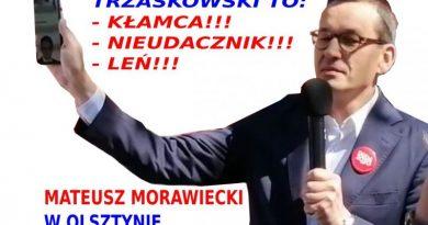 Trzaskowski to kłamca nieudacznik leń