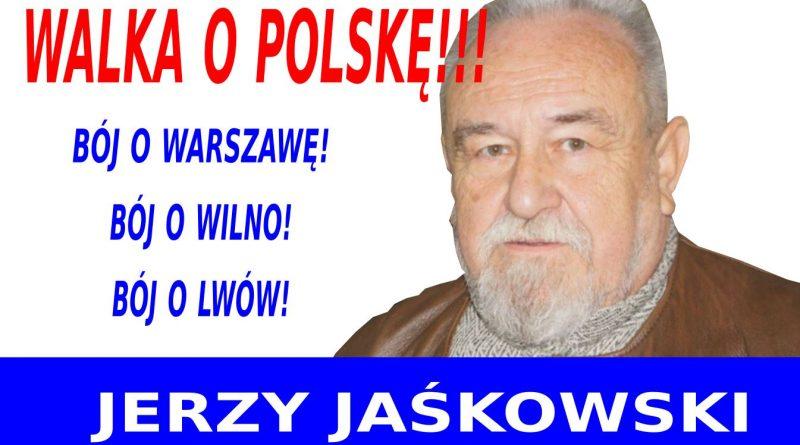 Walka o Polskę - Jerzy Jaśkowski