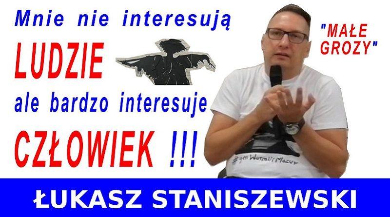 Małe Grozy - Łukasz Staniszewski - 16.09.2020