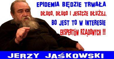 Epidemia będzie trwała długo - Jerzy Jaśkowski
