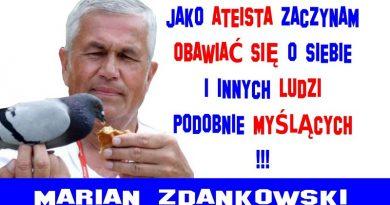 Marian Zdankowski - Wojujący ateista kontra głęboko wierzący