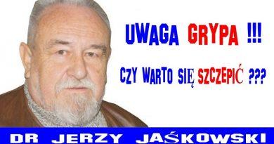 Uwaga grypa - Czy warto się szczepić - Jerzy Jaśkowski