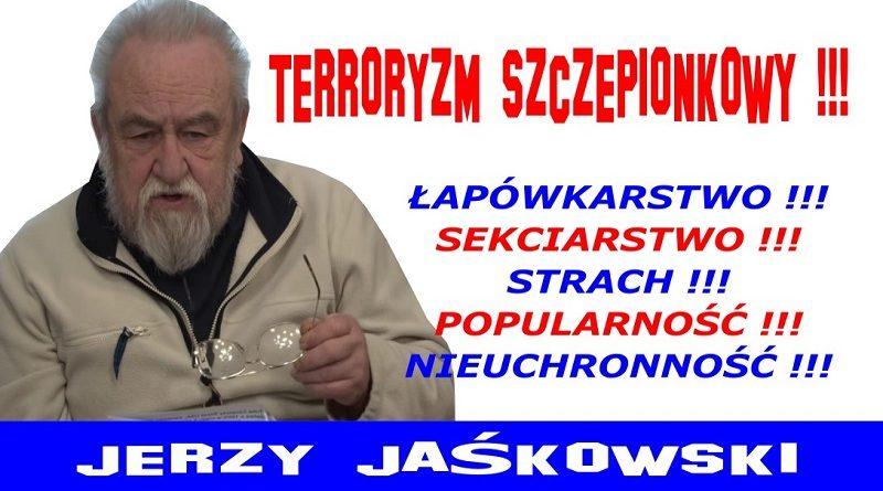 Terroryzm szczepionkowy - Jerzy Jaśkowski