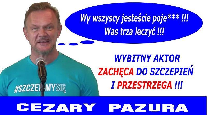 Cezary Pazura - Ambasador szczepień 2021