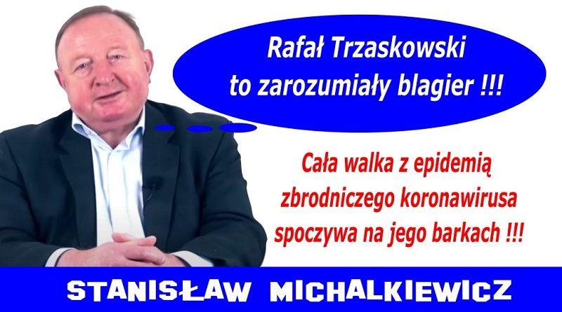Rafał Trzaskowski to zarozumiały blagier