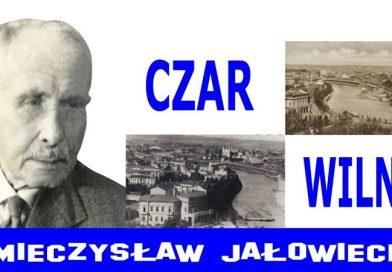 Wilno - Mieczysław Jałowiecki