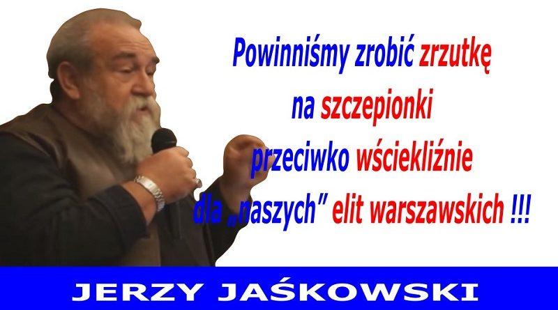 Zrzutka na szczepionki - Jerzy Jaśkowski